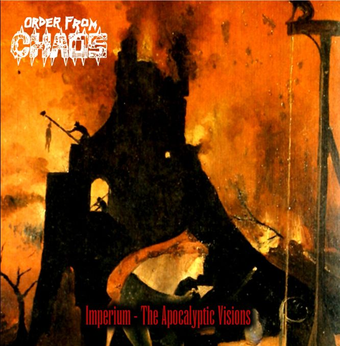 ORDER FROM CHAOS - Imperium: The Apocalyptic Vision